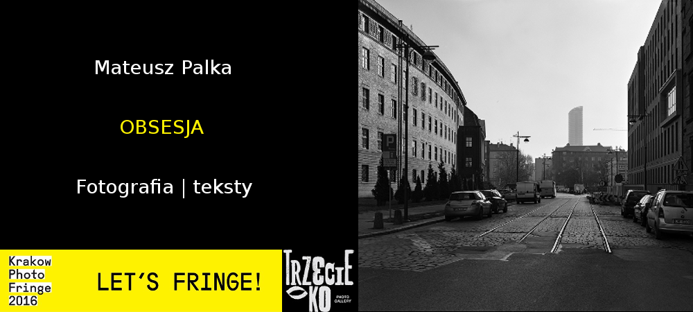 """Wystawa Mateusza Palki """"Obsesja"""""""